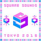 Square Sounds Tokyo 2015開催決定!