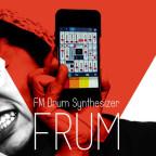 手軽かつアグレッシブなFM音源シンセアプリ「Frum」リリース間近!