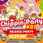 """「ああ…翡翠茶漬け…」主催イベント『""""Chippin' Party #01"""" Release Party!』開催!"""